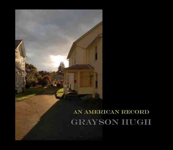 """AN AMERICAN RECORD"" CD COVER 2010 (photo by Grayson Hugh) copy"